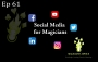 Artwork for EP61: Social Media Tips for Magicians with Phil Taylor and Ian Brennan