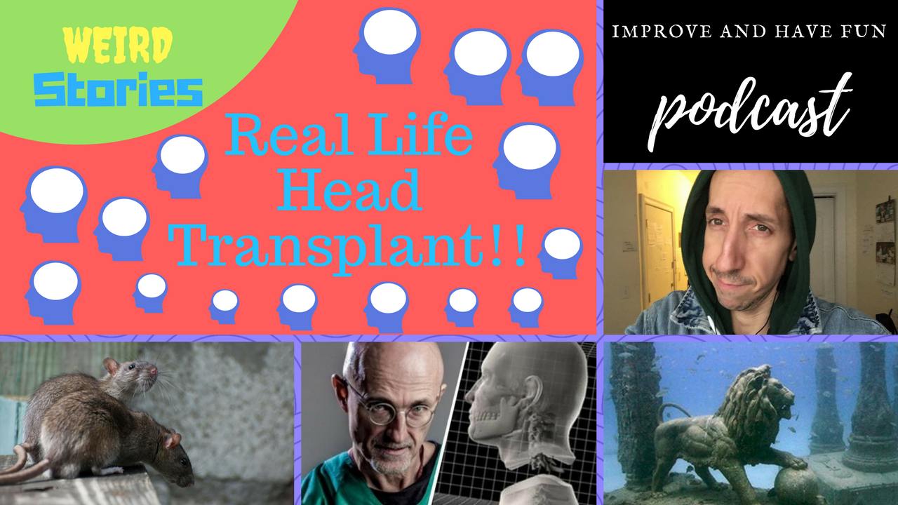 Artwork for Human Head Transplant? WEIRD stories-VIDEO
