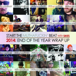 Start The Beat 2014: END OF THE YEAR WRAP UP