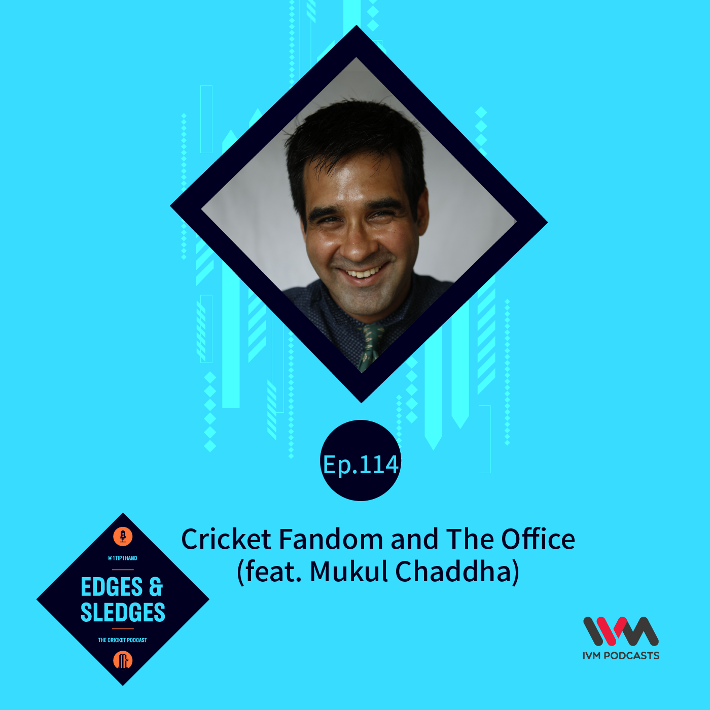Ep. 114: Cricket Fandom and The Office (feat. Mukul Chaddha)