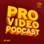 Artwork for Pro Video Podcast 67: Andy Needham - Motion Designer, Editor & Compositor