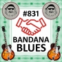 Artwork for Bandana Blues #831 - Sponsors Of The Blues