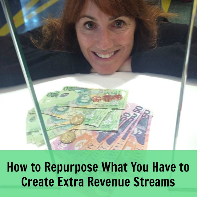 [233] How to Repurpose What You Have to Create Extra Revenue Streams