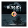 Artwork for Episode 41: Hypocrisy