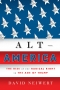 Artwork for Alt-America: The Rise of the Radical Right in the Age of Trump, by David Neiwert