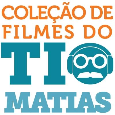 Coleção de Filmes do Tio Matias show image