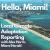 Hello, Miami!  Fundamentals of Local Climate Adaptation Reporting with Alex Harris of the Miami Herald show art