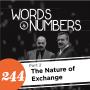 Artwork for Episode 244: The Nature of Exchange, pt. 2