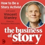 Artwork for #3: How to Be a Story Activist with Vincent Stanley