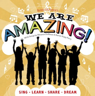 'We Are Amazing!' new music for children from Bobbi Hansen