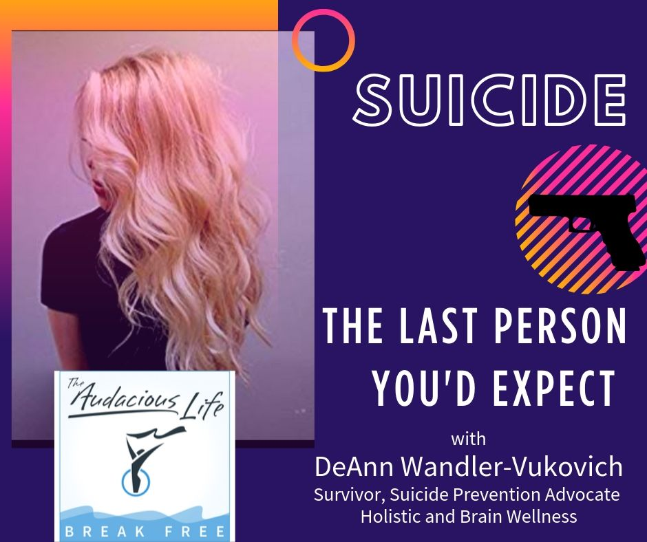 Suicide: The Last Person You'd Expect with DeAnn Wandler-Vukovich