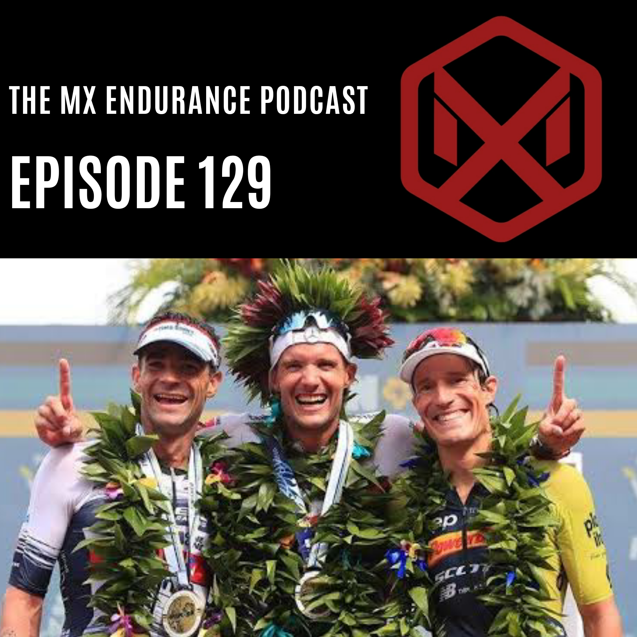 #129 - The 2019 Kona Podium - Men's Edition with Chris McCormack