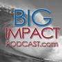 Artwork for Big Impact Ep. 76 - Deaf, Blind Adventurer Bill Barkeley