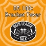 Artwork for Episode 180 – Bracket Fever