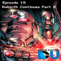 Artwork for The Earth Station DCU Episode 15 – DC Rebirth Continues X