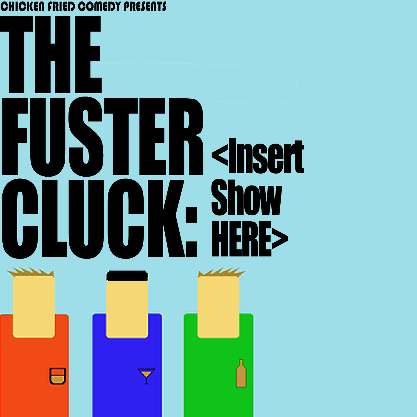 The Fustercluck Ep 20X: <Insert Show Here>