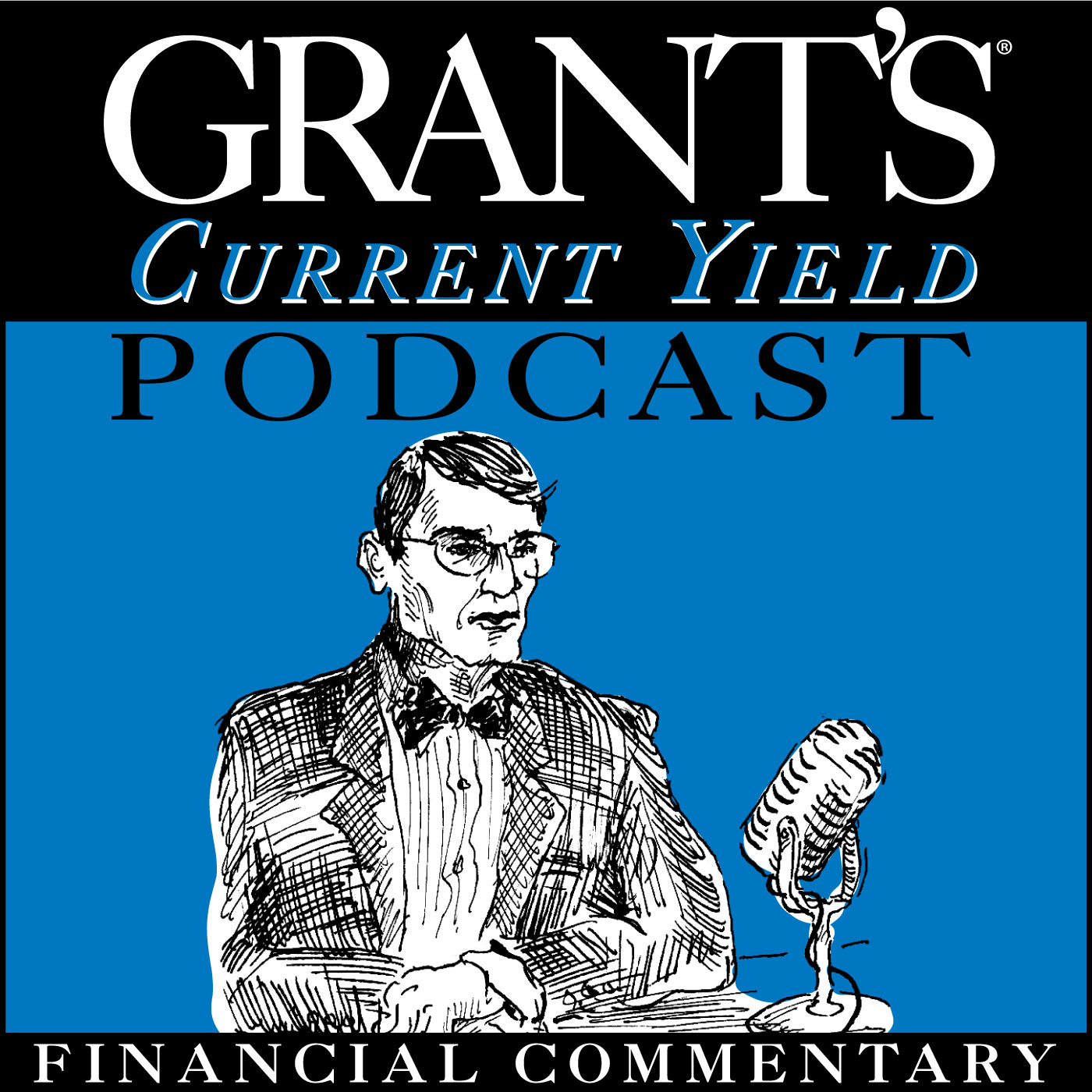 Grant's Current Yield Podcast show art