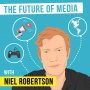 Artwork for Niel Robertson – The Future of Media - [Invest Like the Best, EP.94]