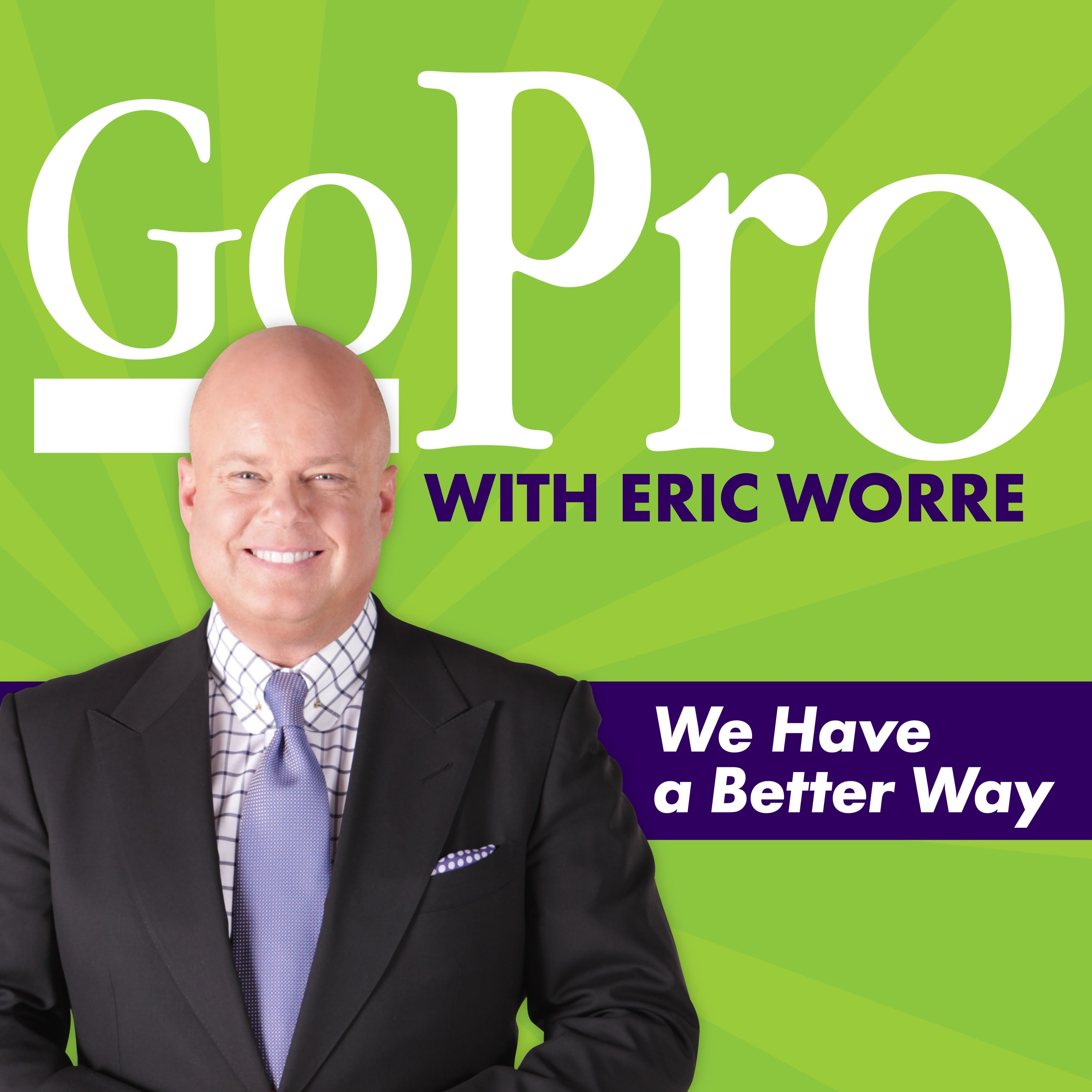 Go Pro With Eric Worre By Network Marketing Pro Eric Worre On