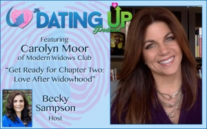 Carolyn Moor: Get Ready for Chapter Two: Love After Widowhood