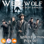 Artwork for MovieFaction Podcast - Werewolf: The Beast Among Us
