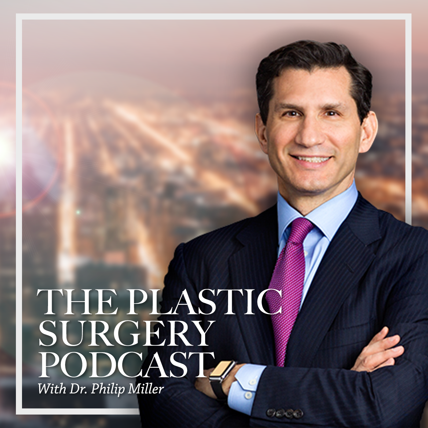 The Plastic Surgery Podcast with Dr. Philip Miller show art