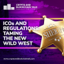 Artwork for EPISODE 17: ICOs and Regulations: Taming the New Wild West