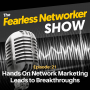 Artwork for E21: Hands On Network Marketing Leads to Breakthroughs