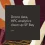 Artwork for Drone data, HPC analytics clean up SF bay