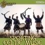 Artwork for Sporting Paddy Reel Celtic Music #397