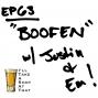 "Artwork for EP 63 - ""Boofen"""
