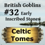 Artwork for Early Inscribed Stones - British Goblins CT032