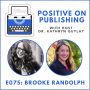 Artwork for POP075 - Write to Heal and Create Community with Brooke Randolph