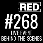 Artwork for RED 268: Live Event Behind-The-Scenes w/ Terry Weaver