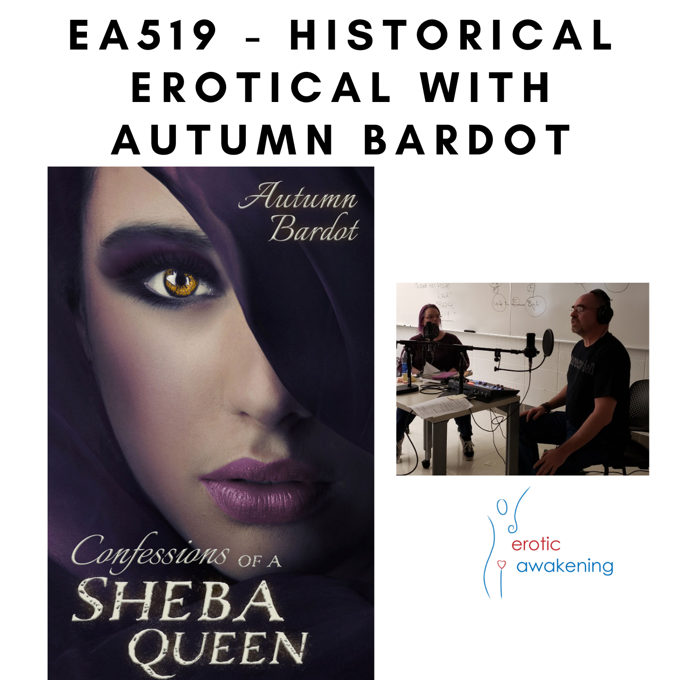 Erotic Awakening Podcast - EA519 - Historical Erotical with Autumn Bardot