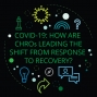 Artwork for COVID-19: How are CHROs leading the shift from response to recovery?