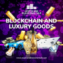 Artwork for Blockchain and the Luxury Industry #36
