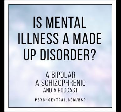 A Bipolar, A Schizophrenic, and a Podcast | World of Psychology