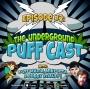 Artwork for The Underground Puff Cast #2 - OG Series ft. Mike Rita & Bobby Knauff