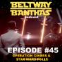 Artwork for Ep #45: Operation Cinder & Star Wars Polls