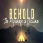 Artwork for Behold:  The Pilgrimage of Christmas