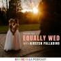 Artwork for 308- Equally Wed with Kirsten Palladino