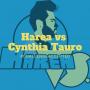Artwork for Episode 12: Harea Vs. Cynthia Tauro