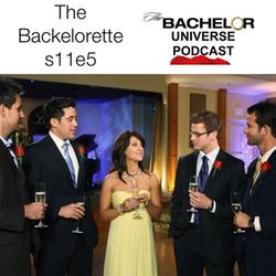 The Bachelorette s11e5 - The Bachelor Universe Podcast