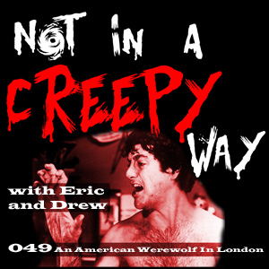NIACW 049 An American Werewolf in London