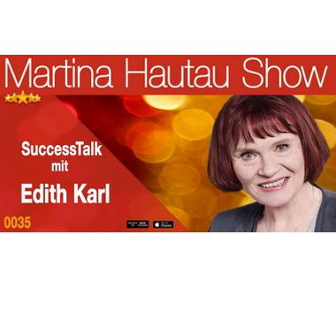 Edith Karl zu Gast in der Martina Hautau Show