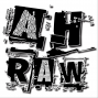 Artwork for A.H.Raw #2, Part 2 of 3 - Scott Turner of The Bad Idea Podcast