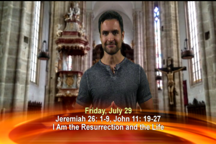 "Artwork for Friday, July 29, 2016 Todays's Topic: ""I am the resurrection and the life."""