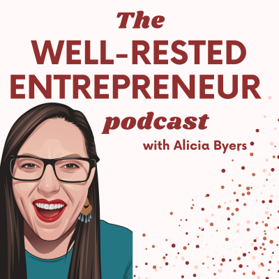 The Well-Rested Entrepreneur Podcast show image