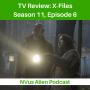 Artwork for TV Review: X-Files Season 11, Episode 6 - Kitten